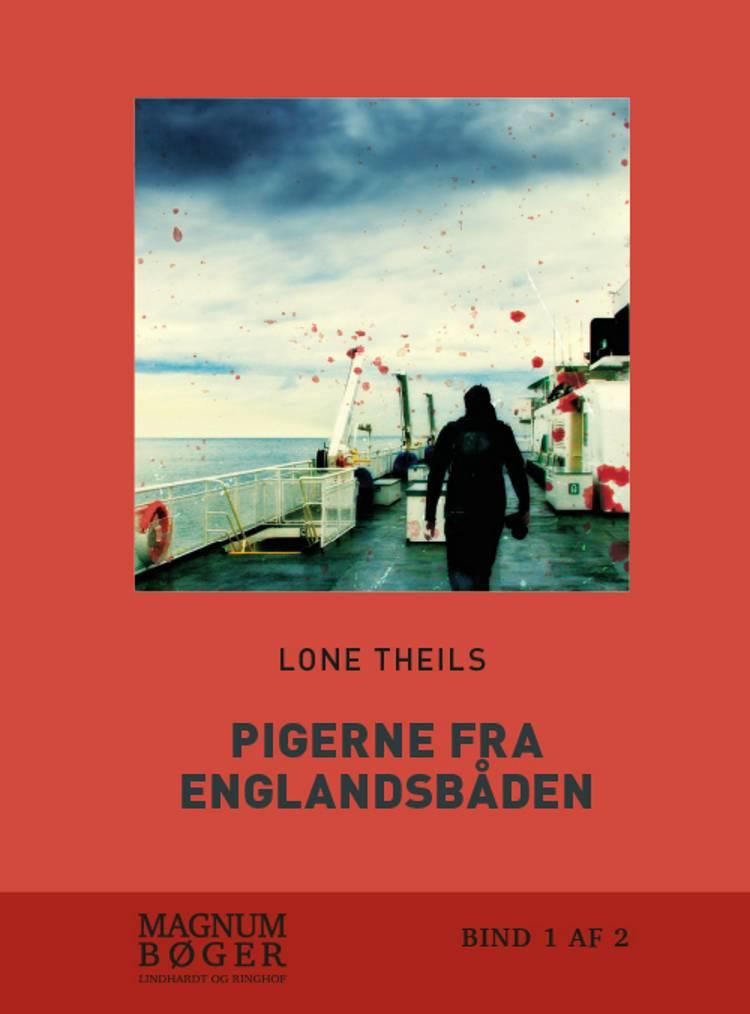 Pigerne fra Englandsbåden af Lone Theils