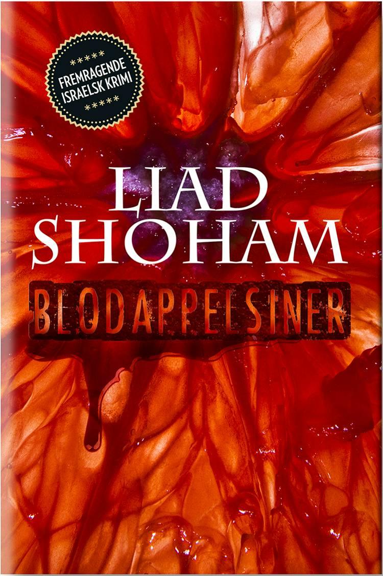 Blodappelsiner af Liad Shoham