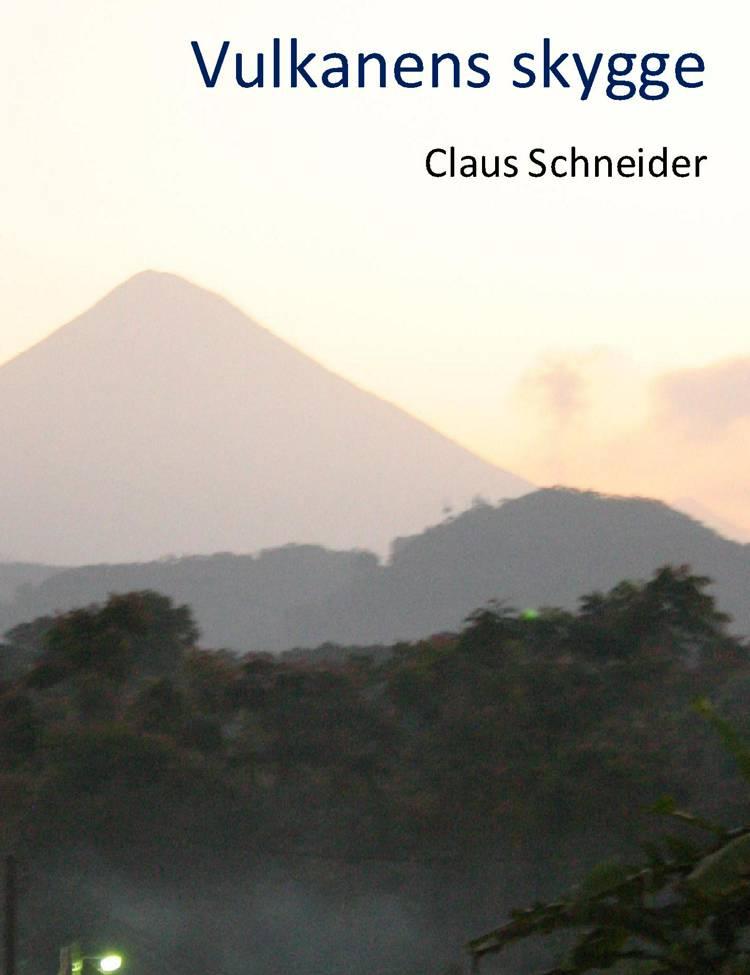 Vulkanens skygge af Claus Schneider