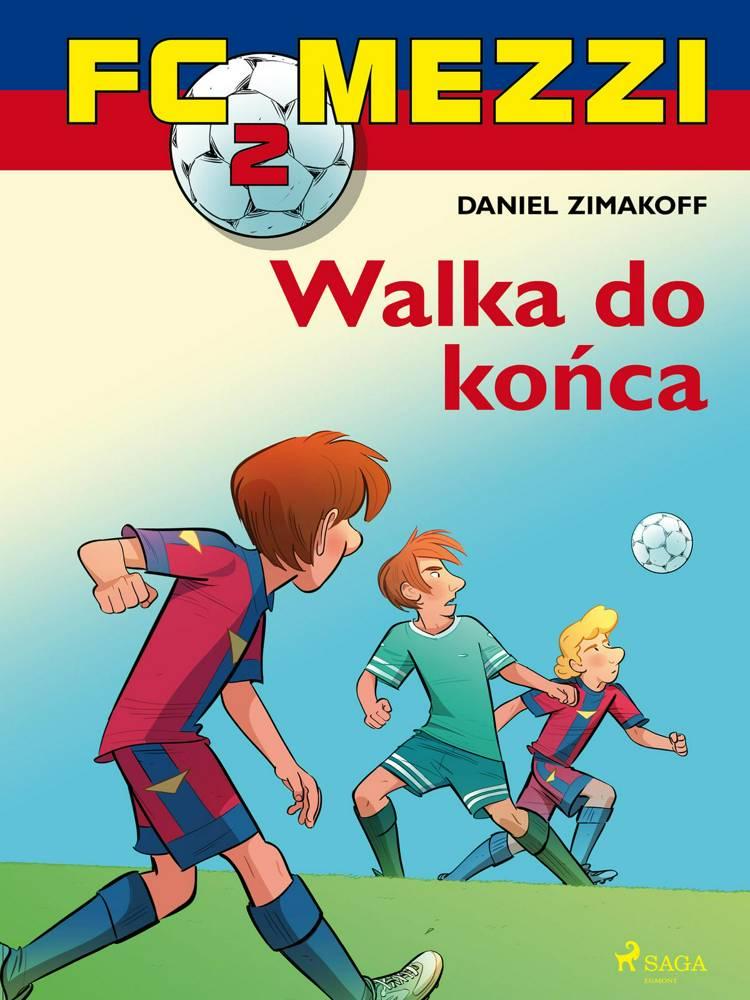 FC Mezzi 2 - Walka do końca af Daniel Zimakoff