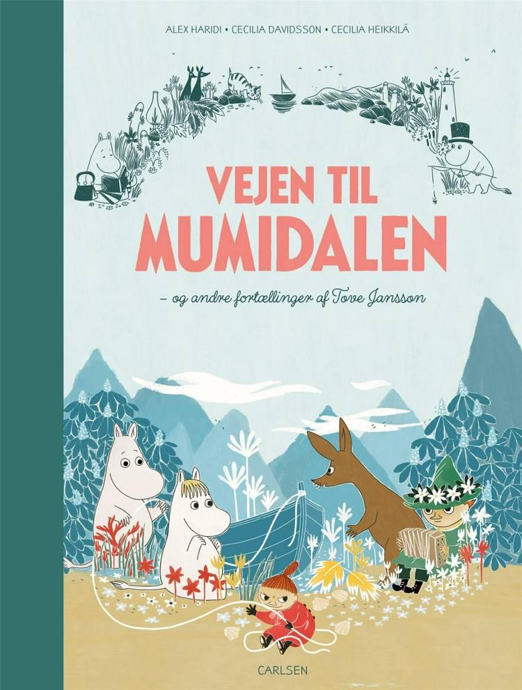 Vejen til Mumidalen - og andre fortællinger af Tove Jansson af Tove Jansson