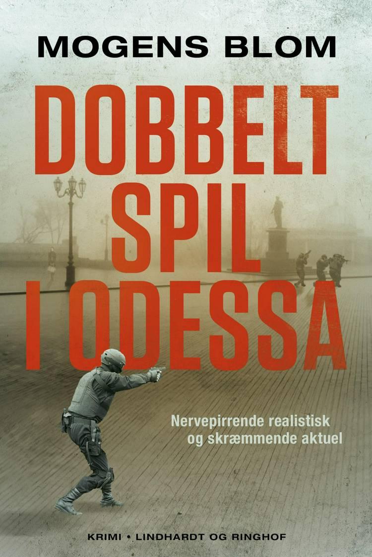 Dobbeltspil i Odessa af Mogens Blom
