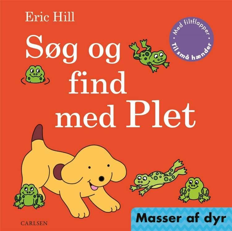 Søg og find med Plet - Masser af dyr af Eric Hill