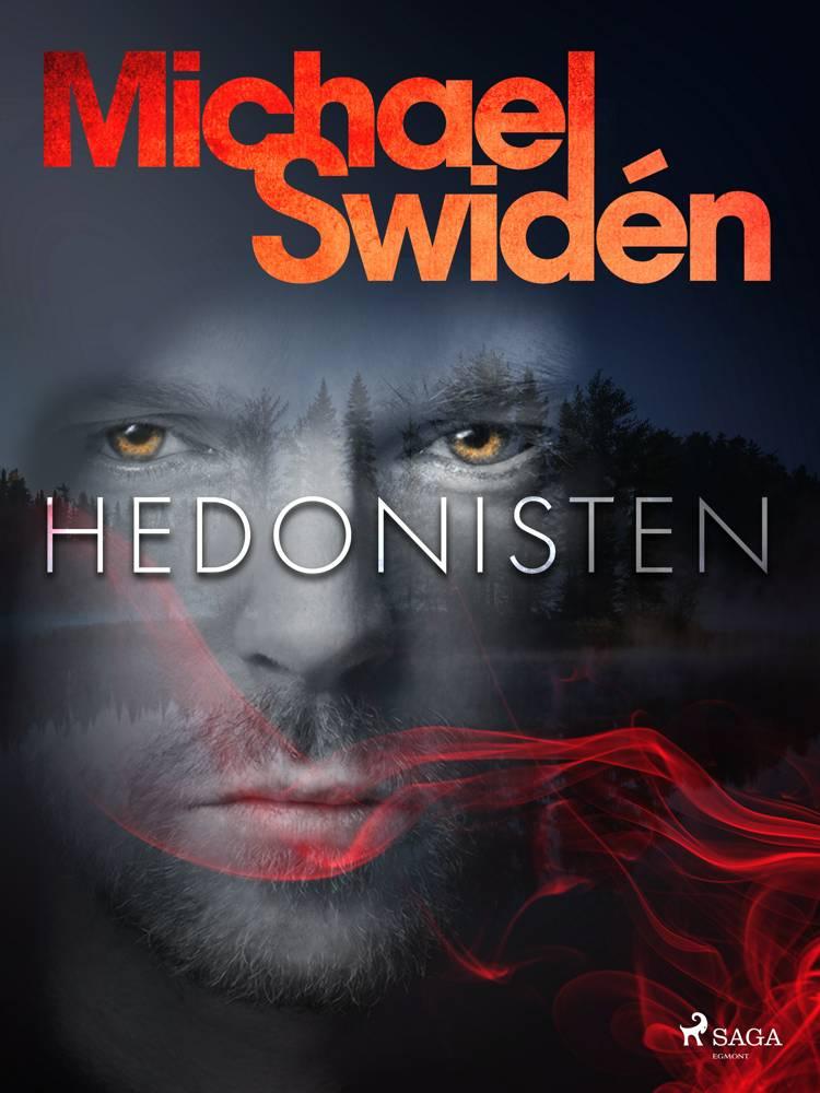 Hedonisten af Michael Swidén