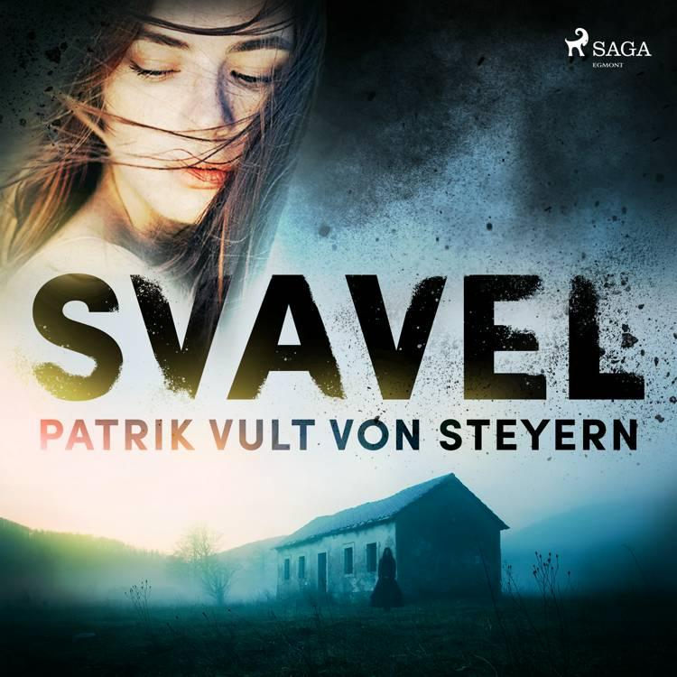 Svavel af Patrik Vult Von Steyern