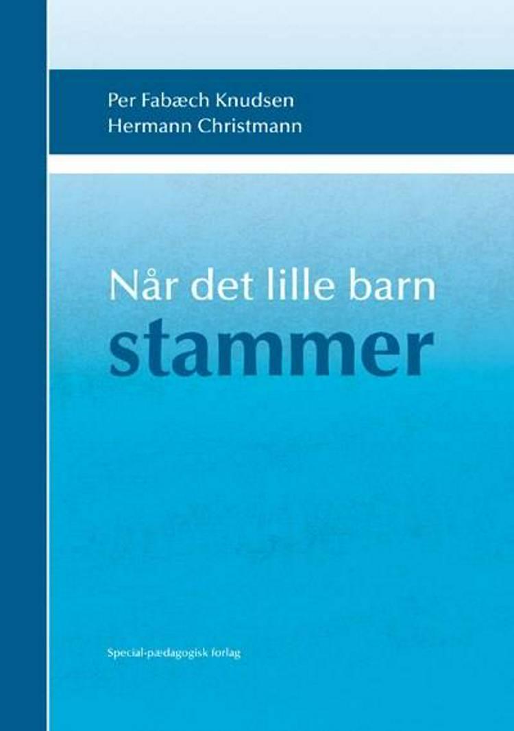 Når det lille barn stammer af Per Fabæch Knudsen og Hermann Christmann