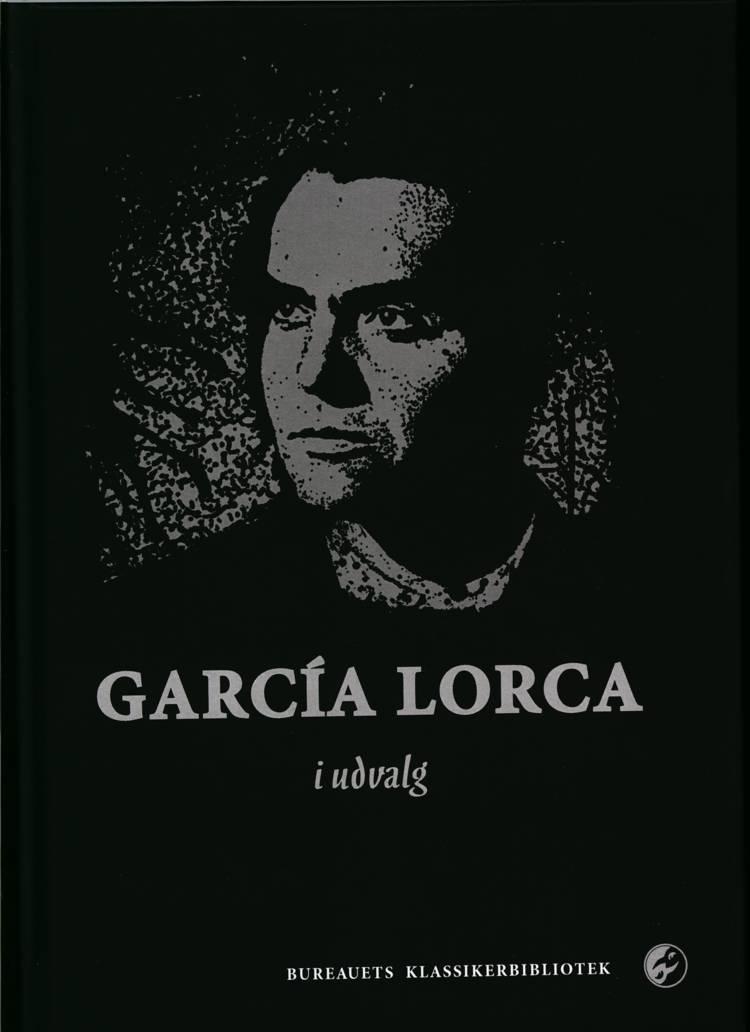Garcia Lorca i udvalg af Federeico Garcia Lorca
