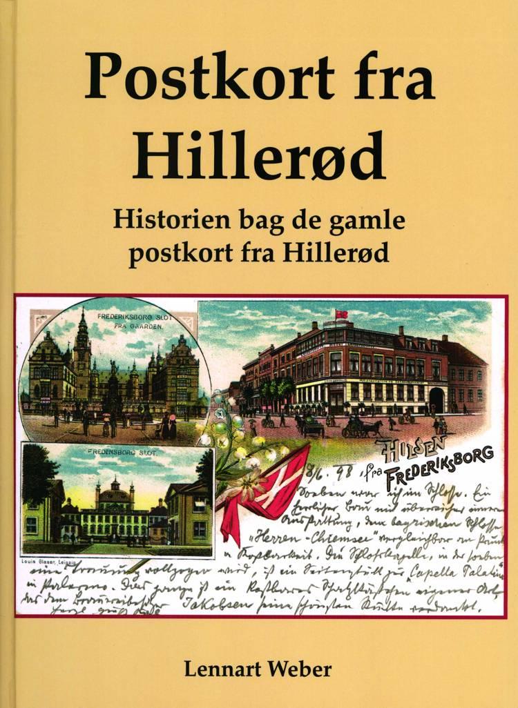 Postkort fra Hillerød af Lennart Weber