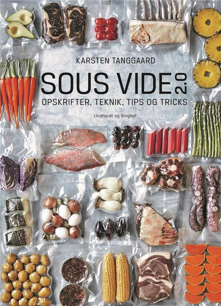 Sous vide 2.0 af Karsten Tanggaard