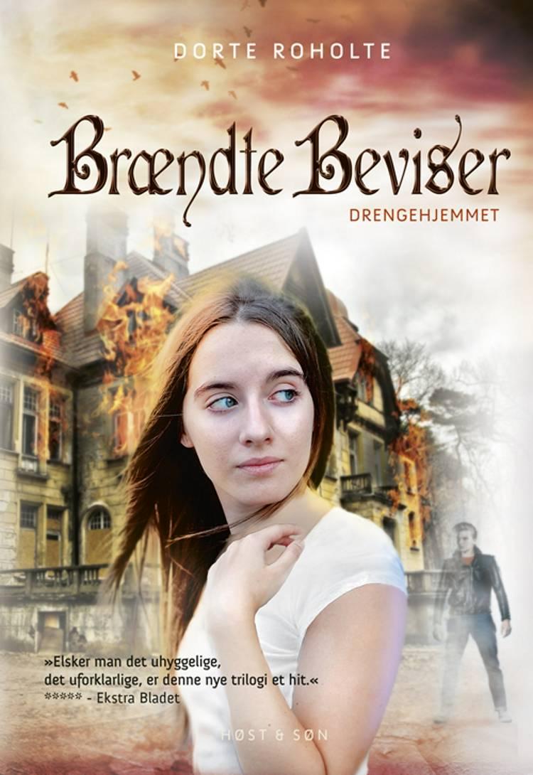 Drengehjemmet - Brændte Beviser af Dorte Roholte