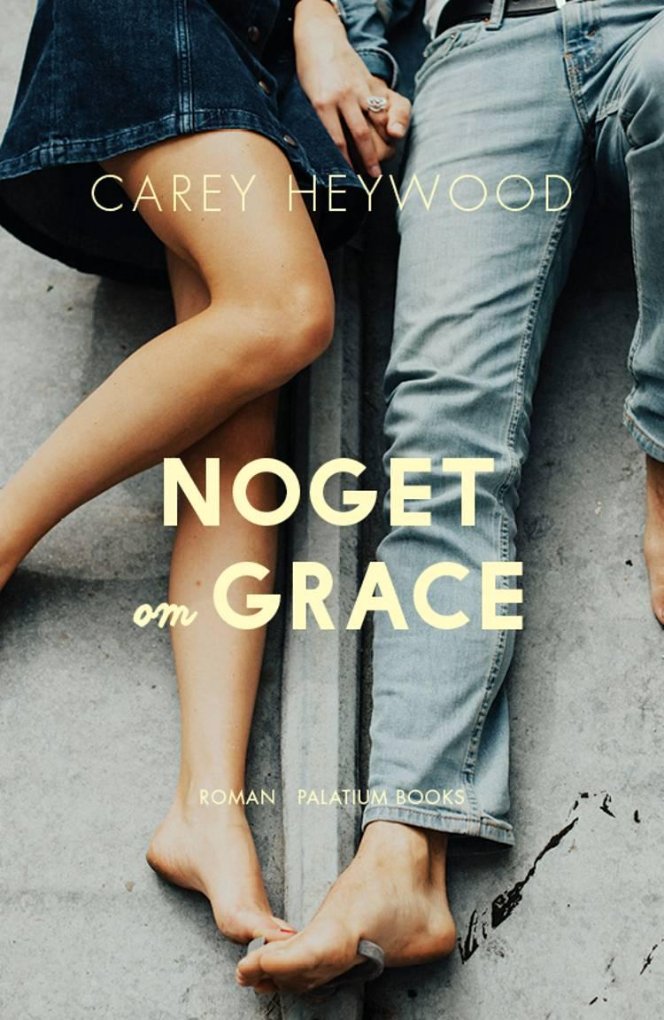 Noget om Grace af Carey Heywood