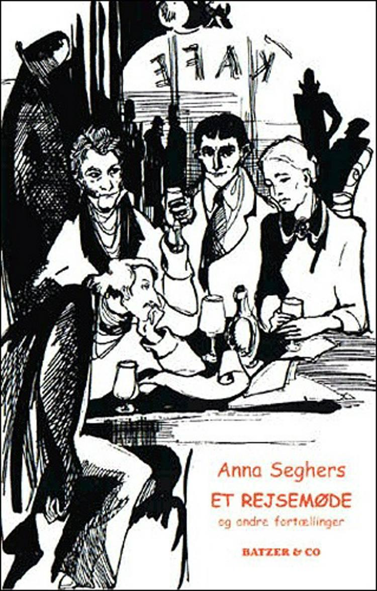 Et rejsemøde og andre fortællinger af Anna Seghers