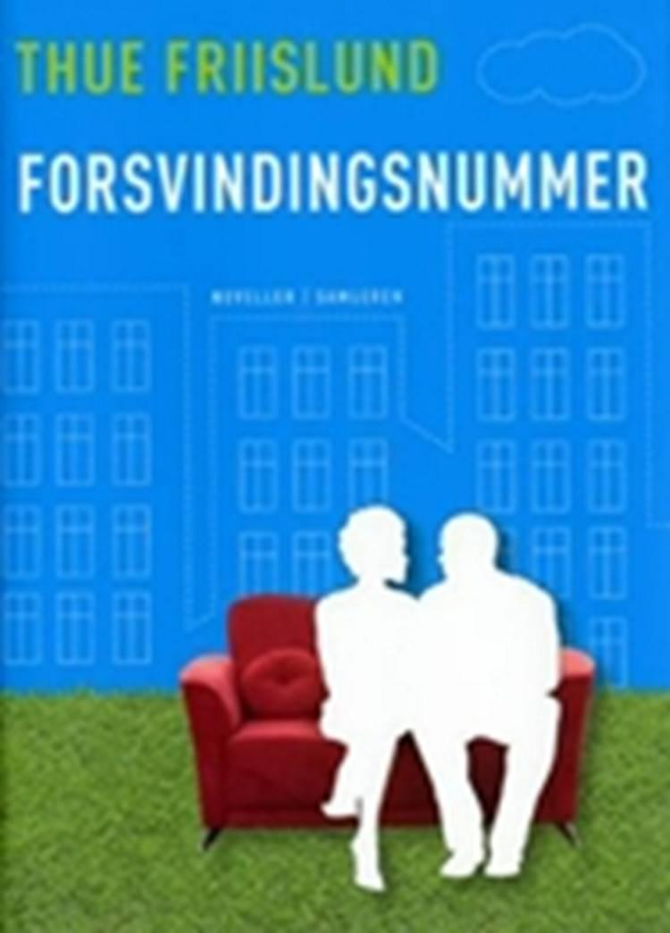 Forsvindingsnummer af Thue Friislund