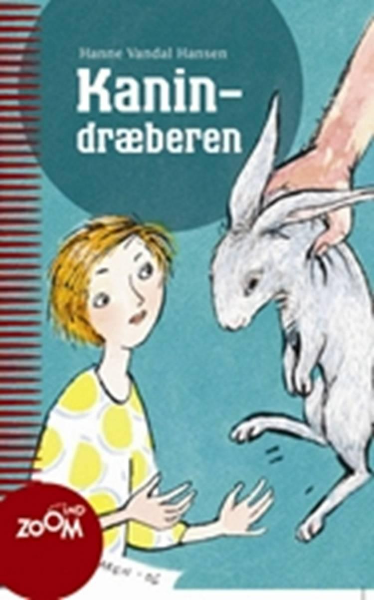 Kanindræberen af Hanne Vandal Hansen