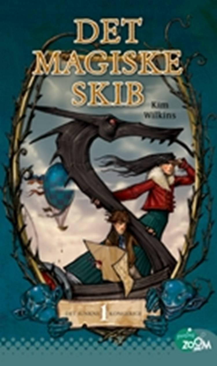 Det magiske skib af Kim Wilkins