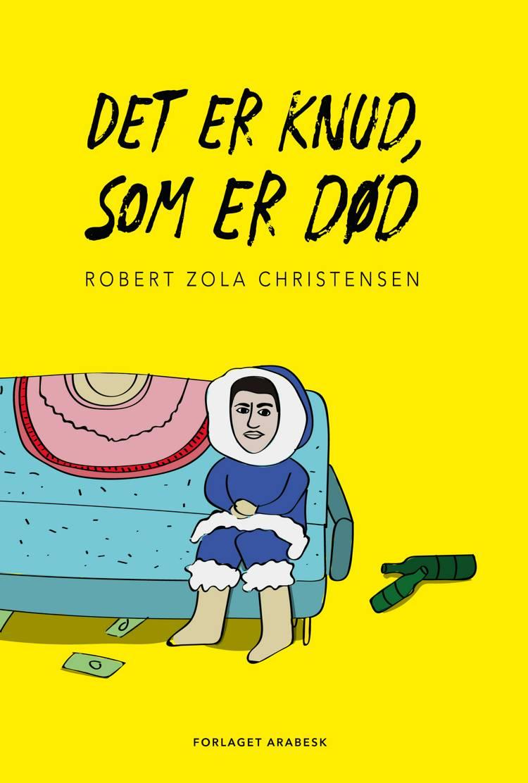 Det er Knud, som er død af Robert Zola Christensen