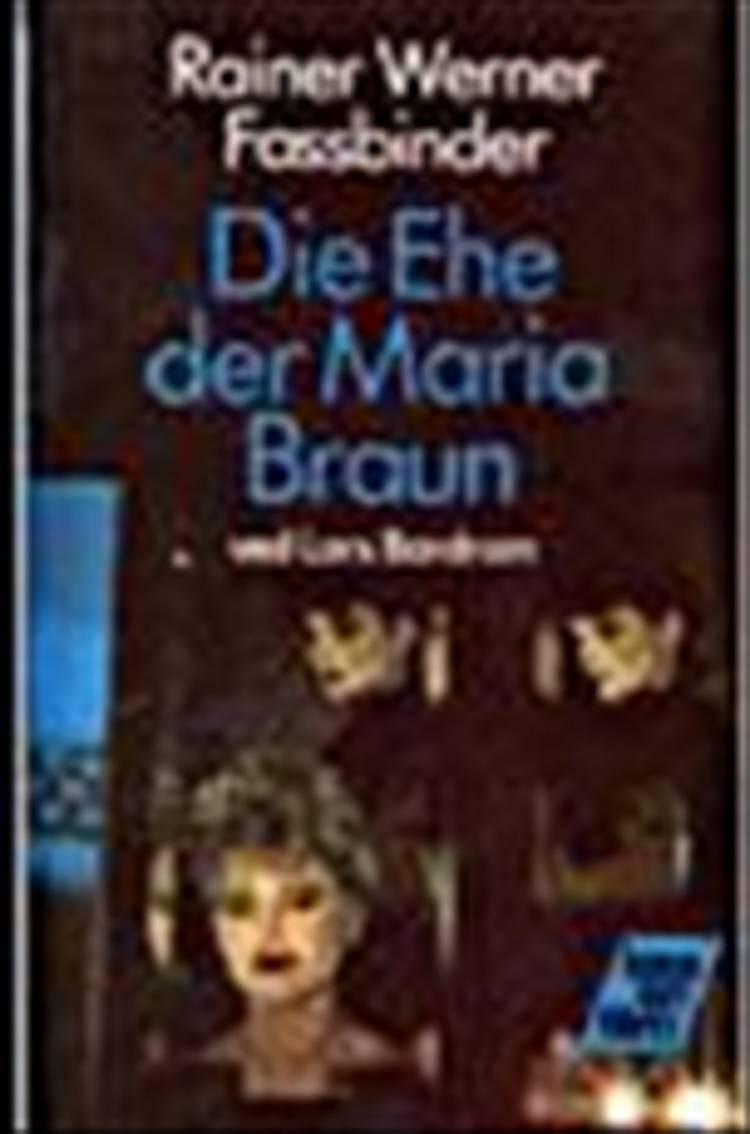 Die Ehe der Maria Braun af Rainer Werner Fassbinder