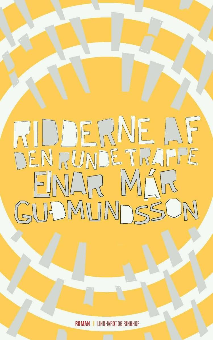 Ridderne af den runde trappe af Einar Már Guðmundsson