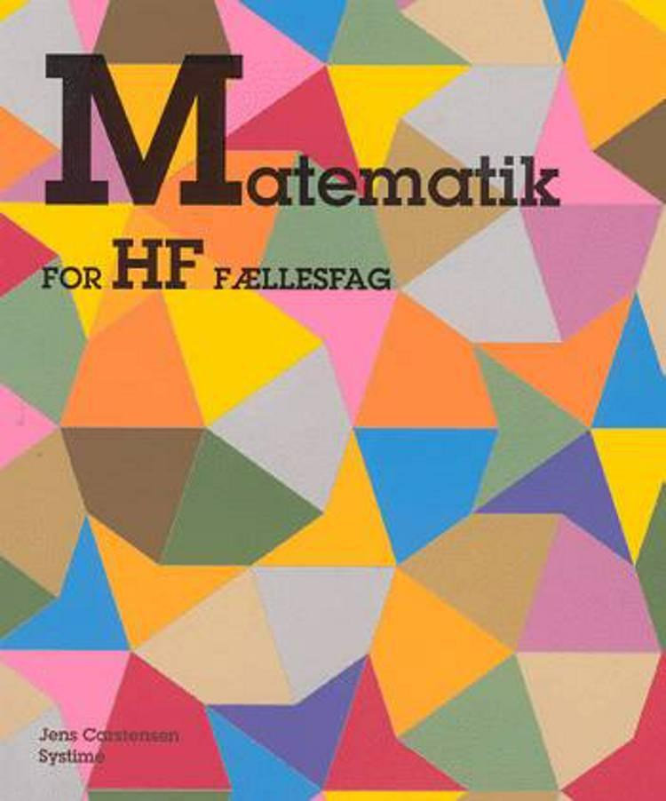Matematik for HF fællesfag af Jens Carstensen