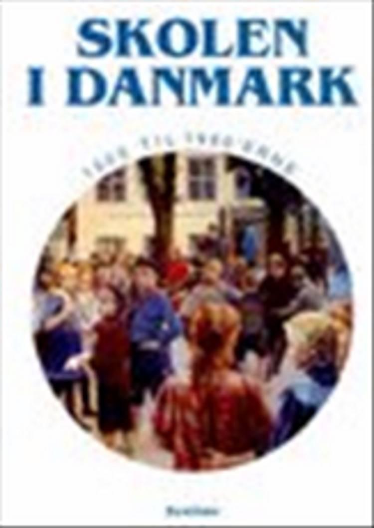 Skolen i Danmark af Harry Haue
