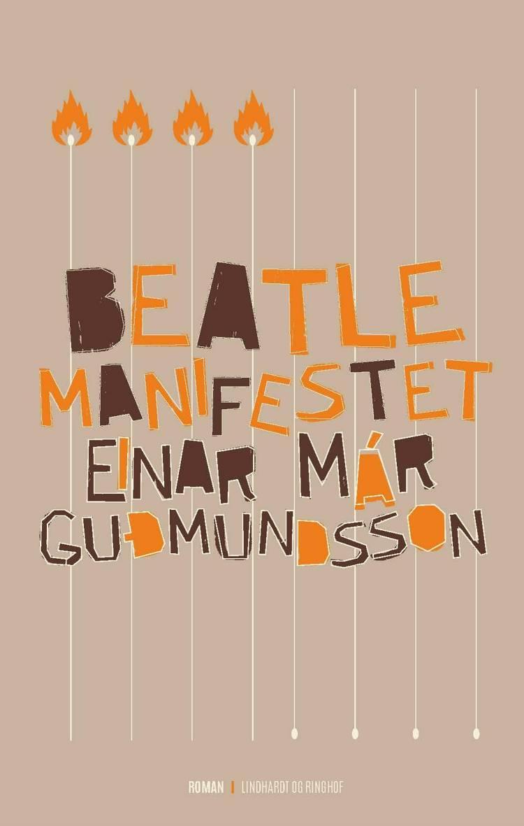 Beatlemanifestet af Einar Már Guðmundsson