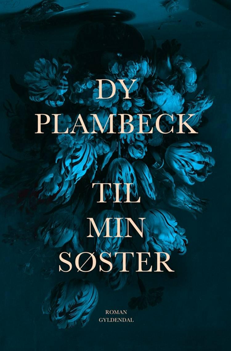 Til min søster af Dy Plambeck