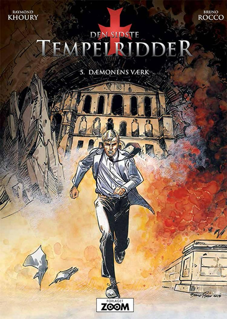Den sidste tempelridder 5: Dæmonens værk af Raymond Khoury og Bruno Rocco