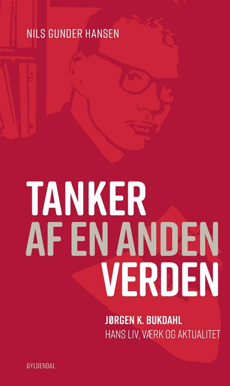 Tanker af en anden verden af Nils Gunder Hansen
