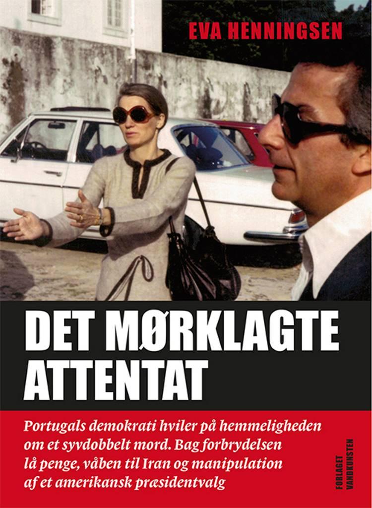 Det mørklagte attentat af Eva Henningsen