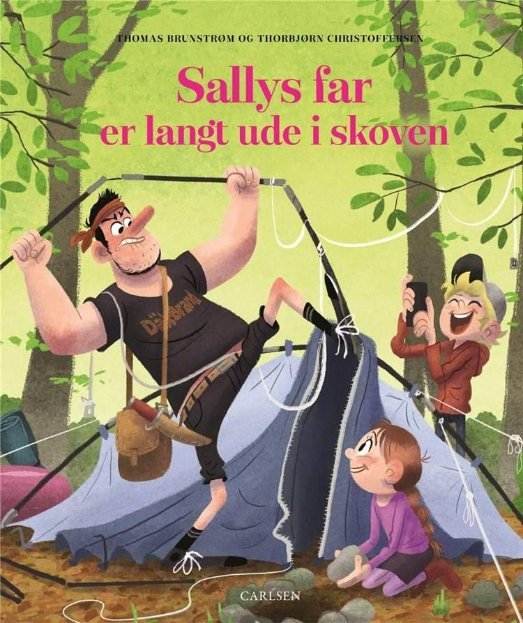 Sallys far er langt ude i skoven af Thomas Brunstrøm og Thorbjørn Christoffersen
