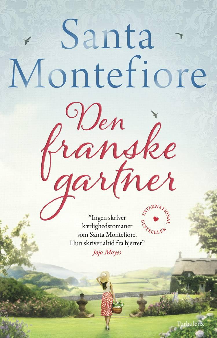 Den franske gartner af Santa Montefiore