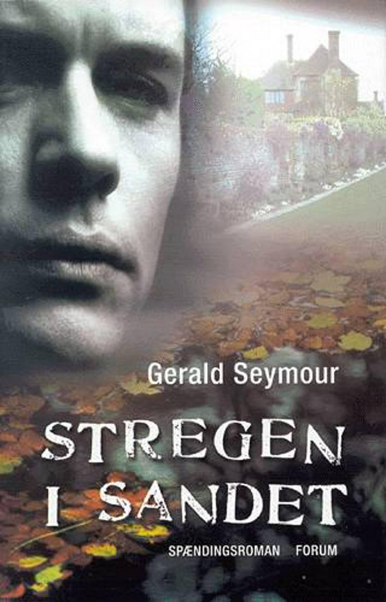 Stregen i sandet af Gerald Seymour, gerald og Seymour
