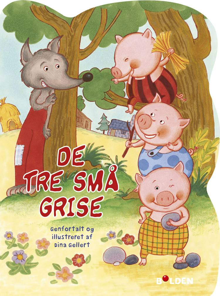 De tre små grise af Dina Gellert