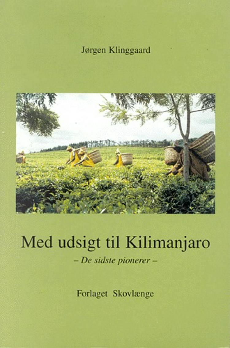 Med udsigt til Kilimanjaro af Jørgen Klinggaard