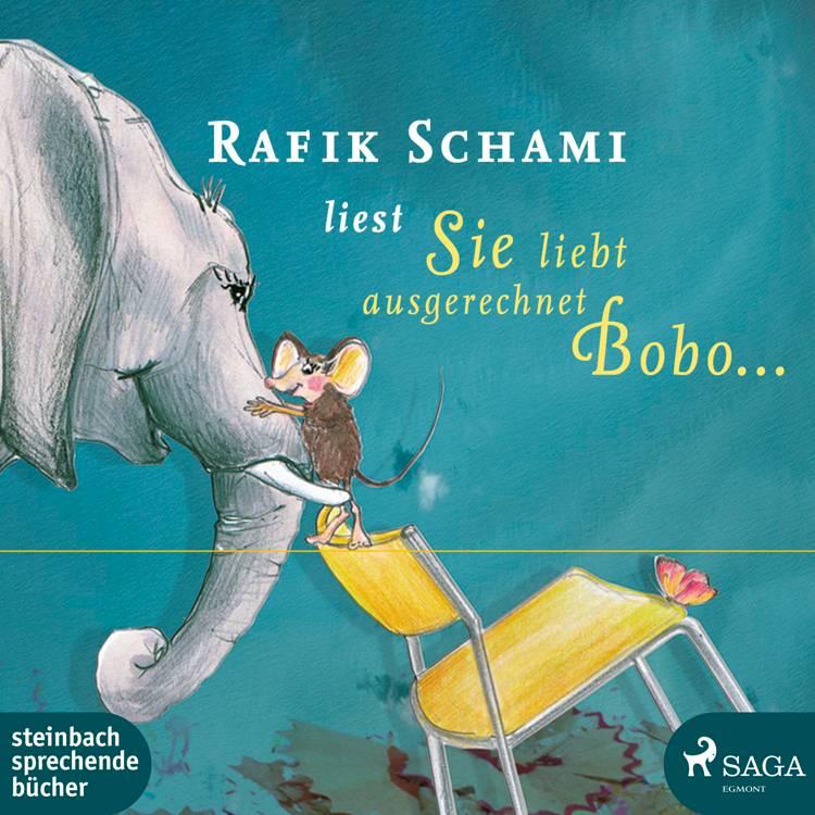 Sie liebt ausgerechnet Bobo af Rafik Schami
