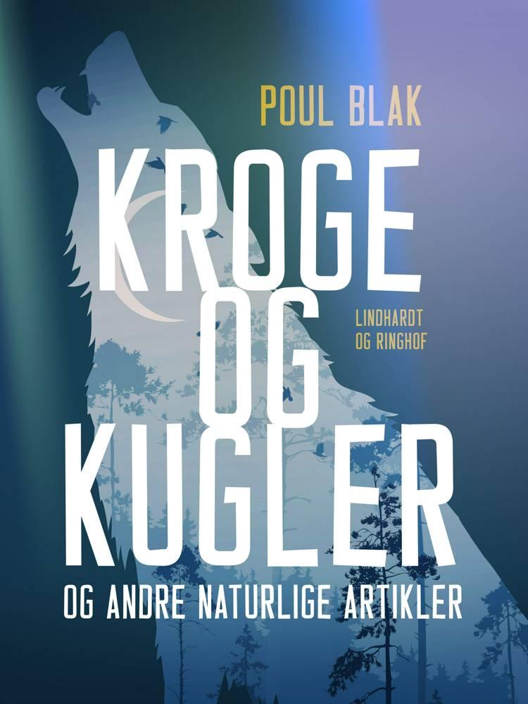 Kroge og kugler og andre naturlige artikler af Poul Blak