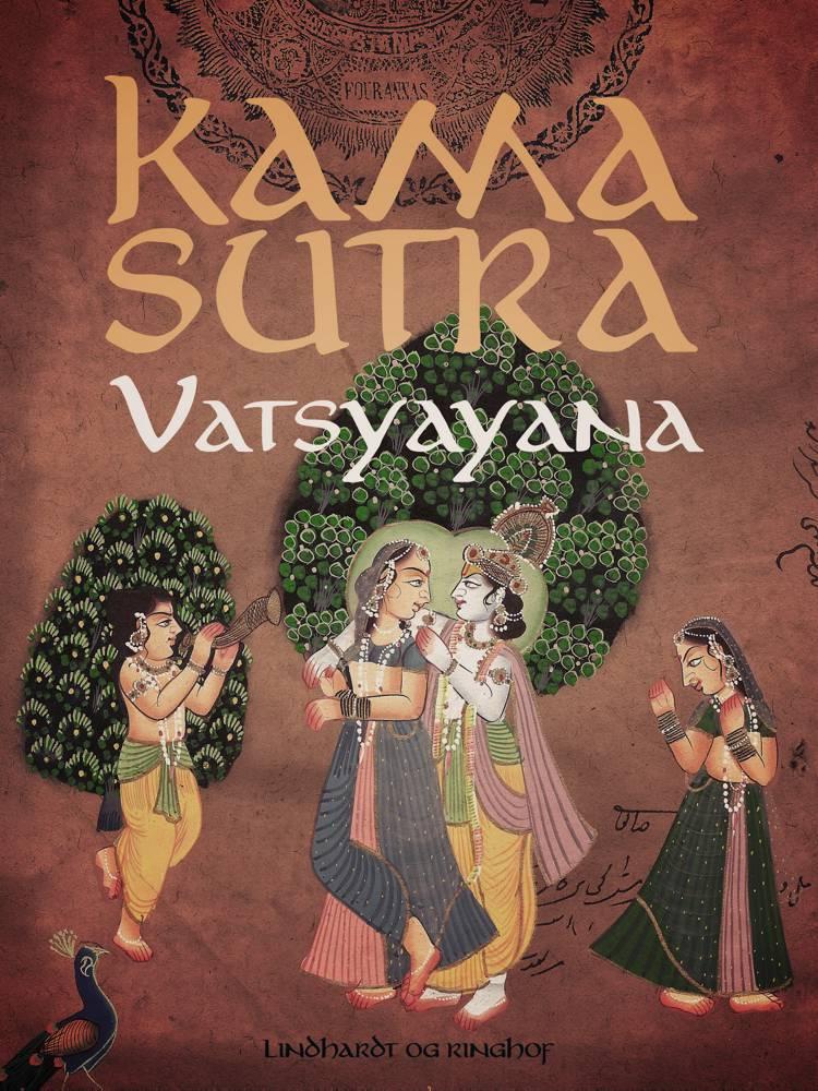 Kama Sutra af Vatsyayana og V¯atsy¯ayana