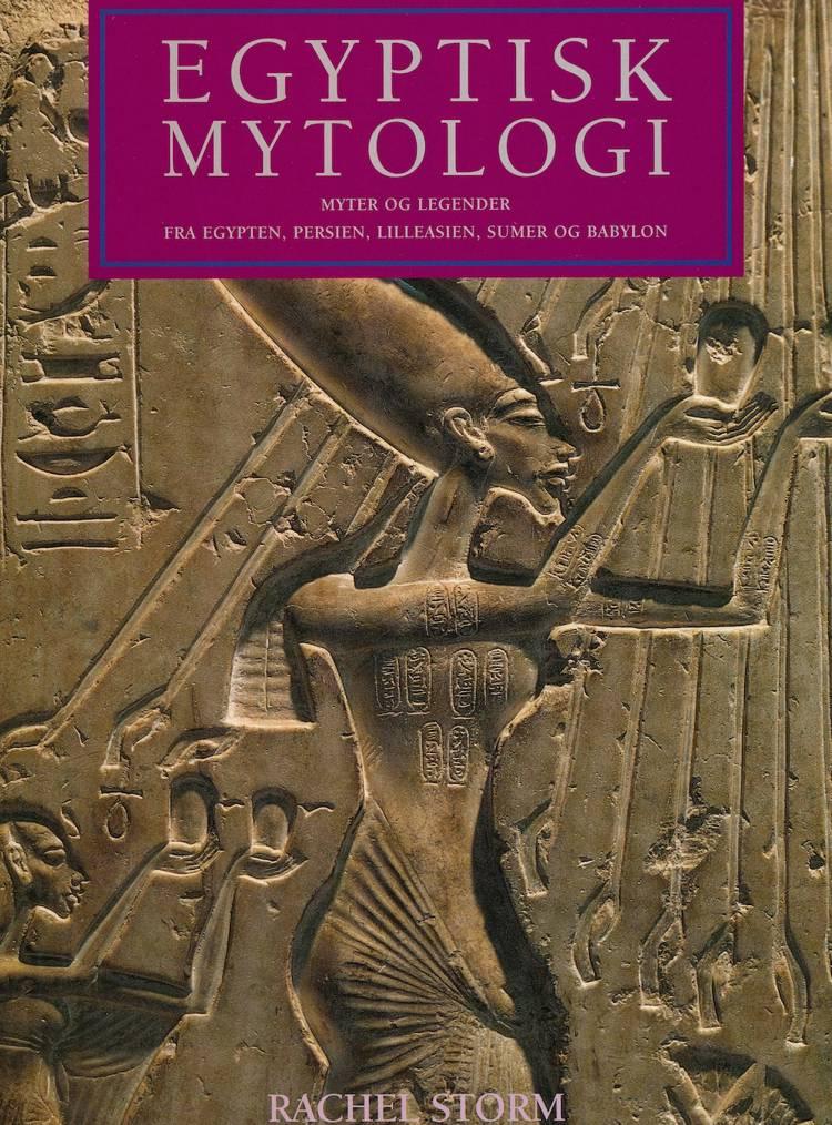 Egyptisk mytologi af Rachel Storm