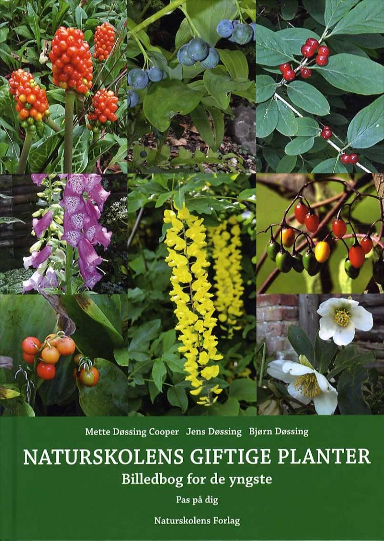 Naturskolens giftige planter af Bjørn Døssing, Mette Døssing Cooper og Jens Døssing
