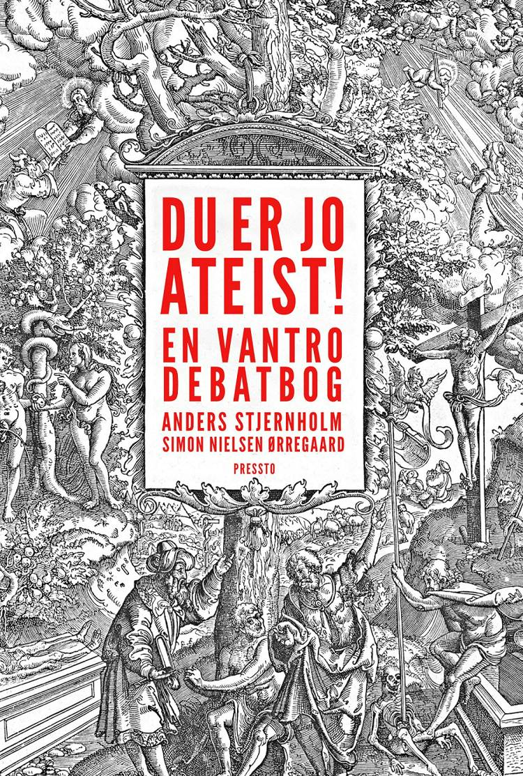 Du er jo ateist! af Anders Stjernholm og Simon Nielsen Ørregaard
