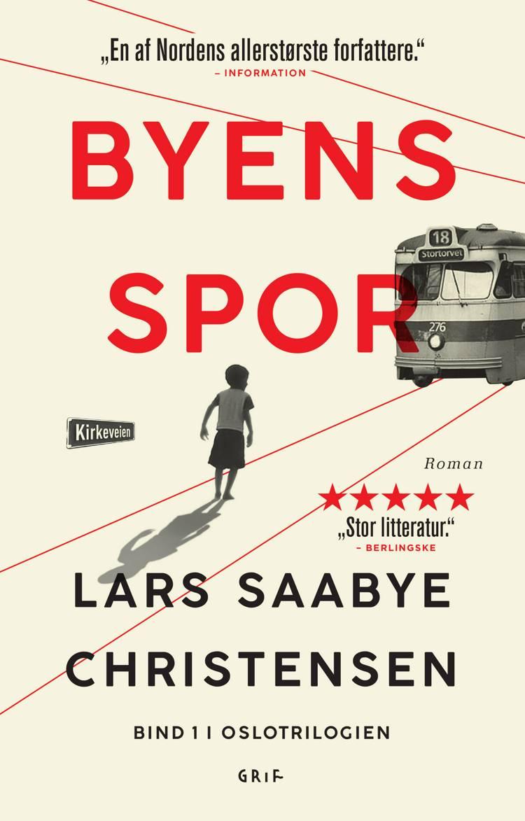 Byens spor af Lars Saabye Christensen