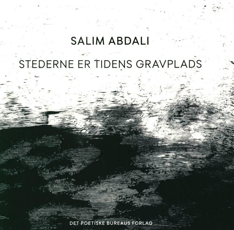 Stederne er tidens gravplads af Salim Abdali
