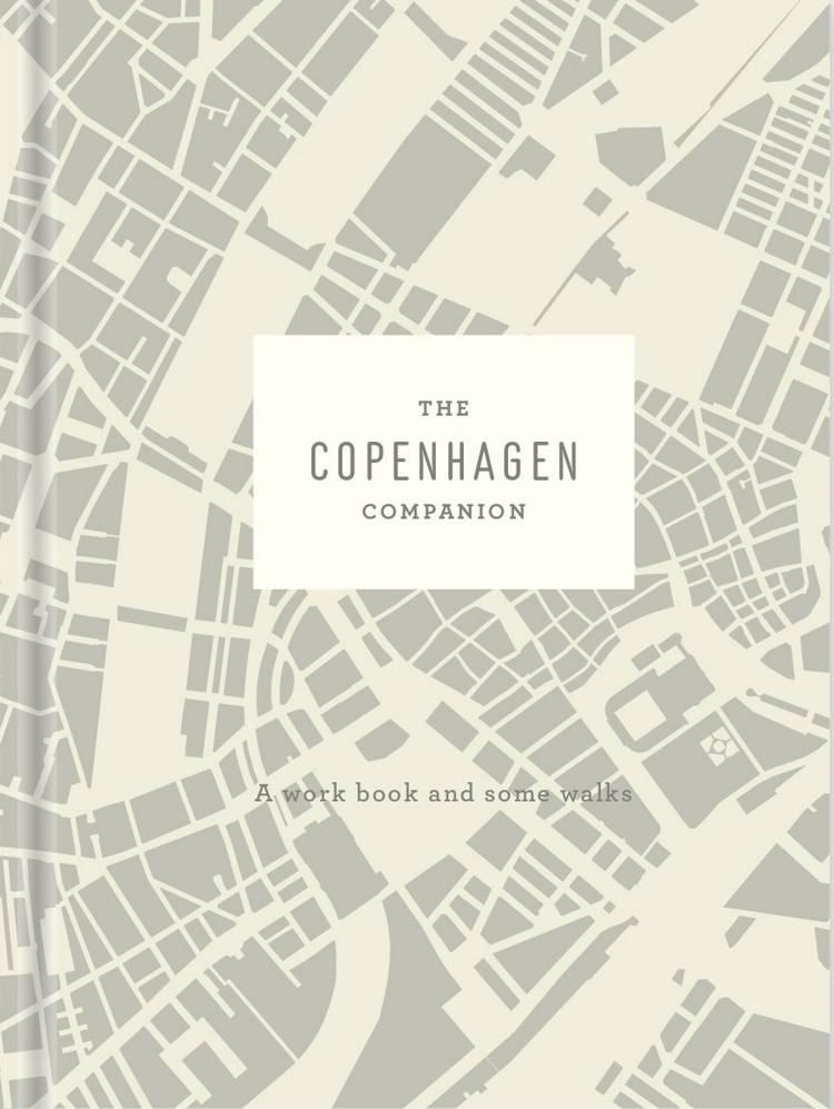 The Copenhagen Companion af Astrid Heise-Fjeldgren