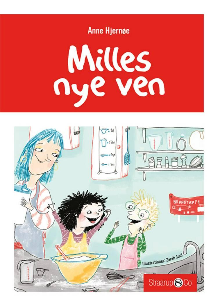 Milles nye ven af Anne Hjernøe