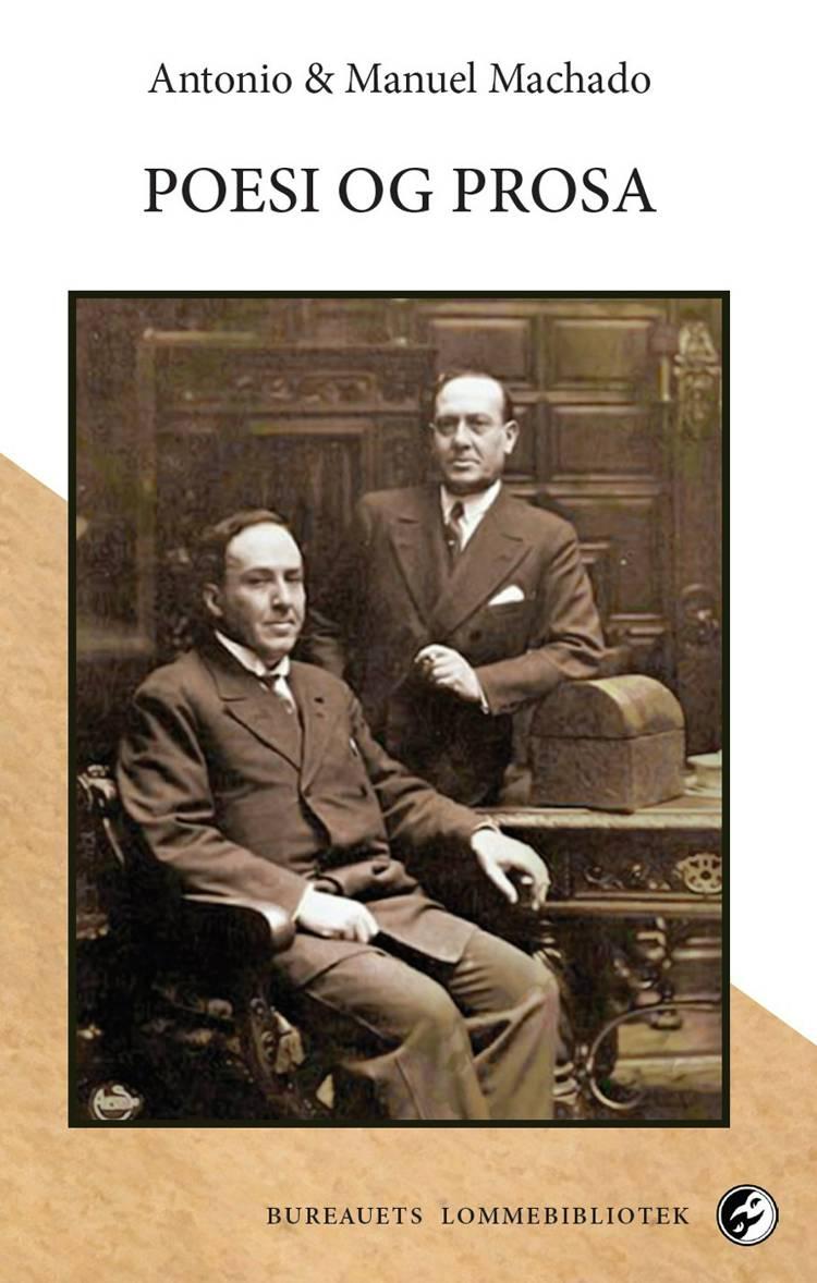 Poesi og prosa af Manuel Machado og Antonio Machado