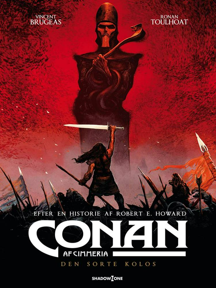 Conan af Cimmeria - Den sorte kolos af Robert E. Howard - Vincent Brugeas - Ronan Toulhoat