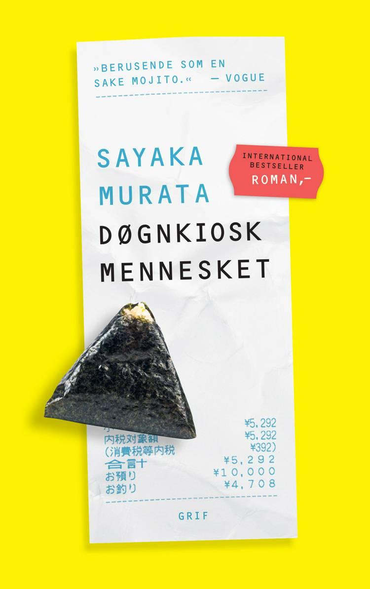Døgnkioskmennesket af Sayaka Murata