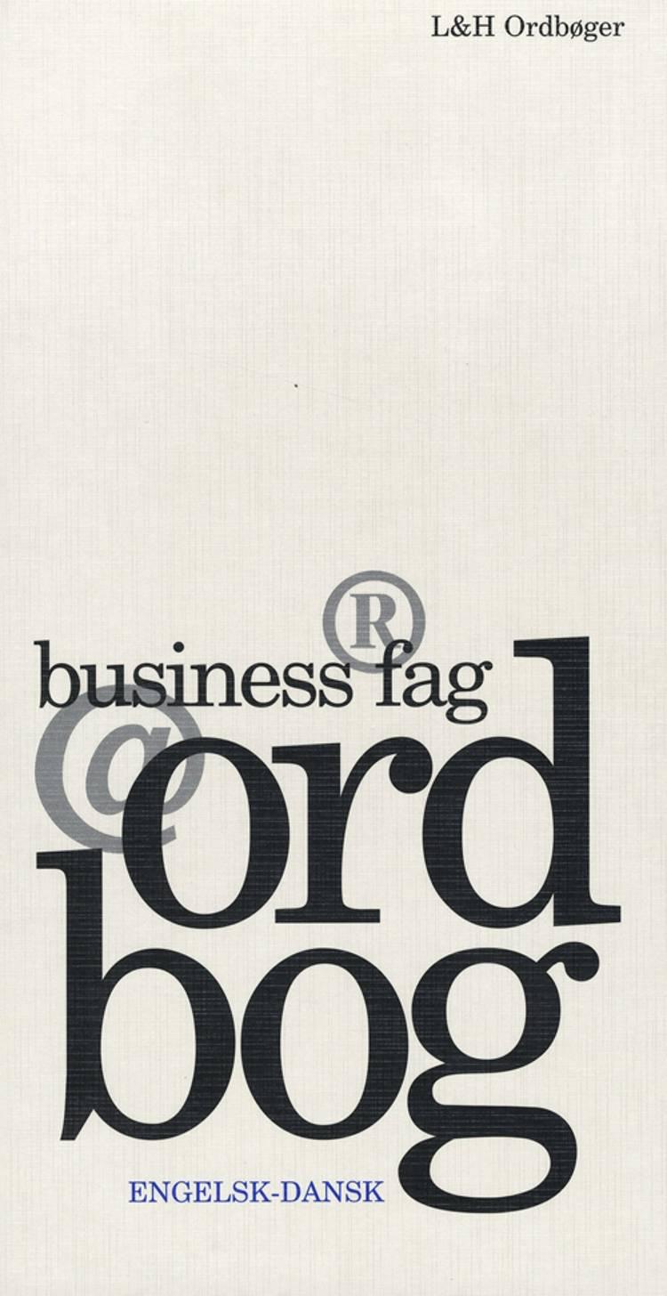 Business fagordbog, engelsk-dansk af Charlotte Langkilde, Thomas Arentoft Nielsen og Jørgen Høedt