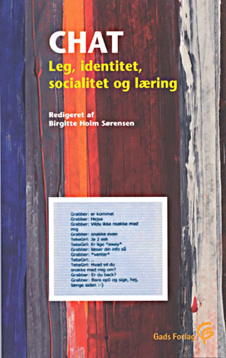 Chat - leg, identitet, socialitet og læring af Birgitte Holm Sørensen