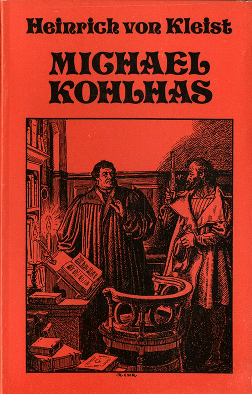 Michael Kohlhaas af Heinrich von Kleist og Heinrich Von Kleist